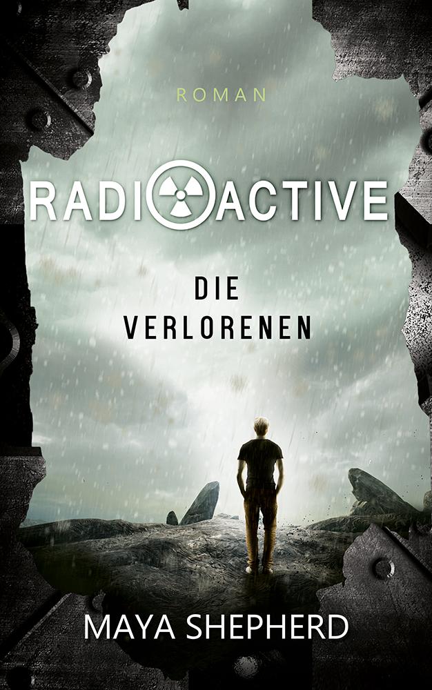 Radioactive 03 Die Verlorenen