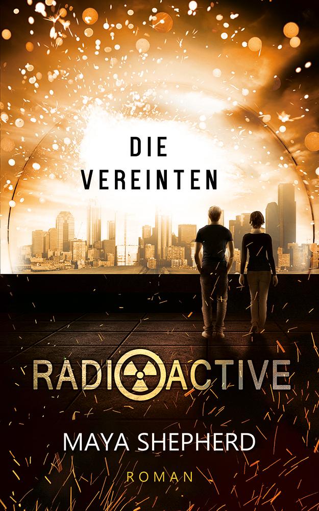 Radioactive 04 Die Vereinten