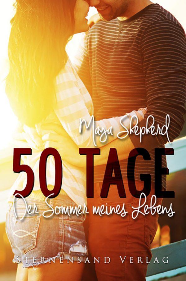 50 Tage Der Sommer meines Lebens Jugendbuch Buchcover Maya Shepherd