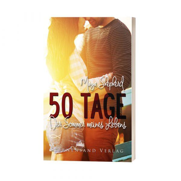 50 Tage Der Sommer meines Lebens Jugendbuch Maya Shepherd
