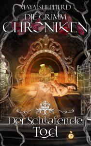Die Grimm-Chroniken 03 Der schlafende Tod