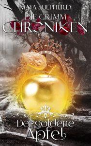 Die Grimm-Chroniken 05 Der goldene Apfel