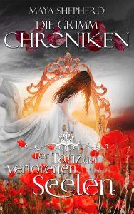Die Grimm-Chroniken 06 Der Tanz der verlorenen Seelen