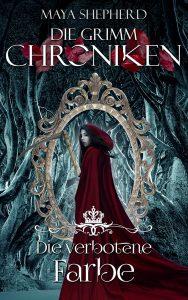 Die Grimm-Chroniken 09 Die verbotene Farbe
