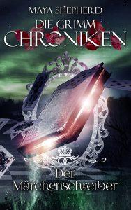 Die Grimm-Chroniken 22 Der Maerchenschreiber