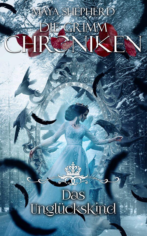 Die Grimm-Chroniken 23 Das Unglueckskind
