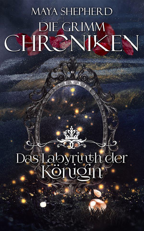 Die Grimm-Chroniken 25 Das Labyrinth der Koenigin