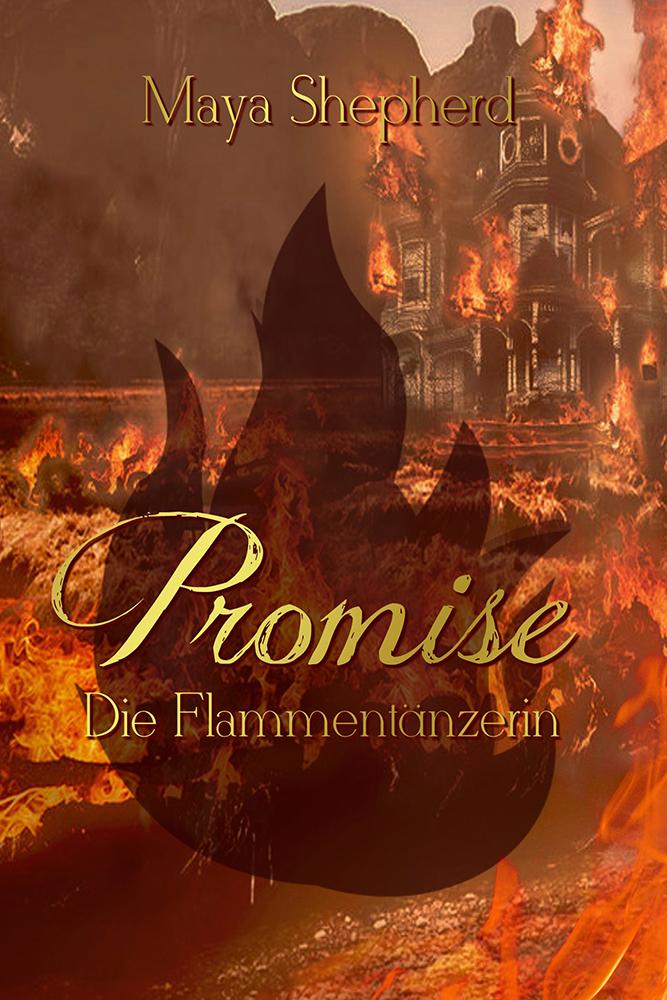 Promise 02 Die Flammentaenzerin
