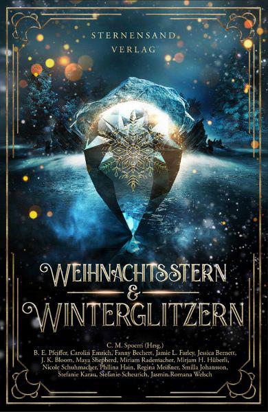 Weihnachtsstern und Winterglitzern Anthologie Sternensandverlag Maya Shepherd