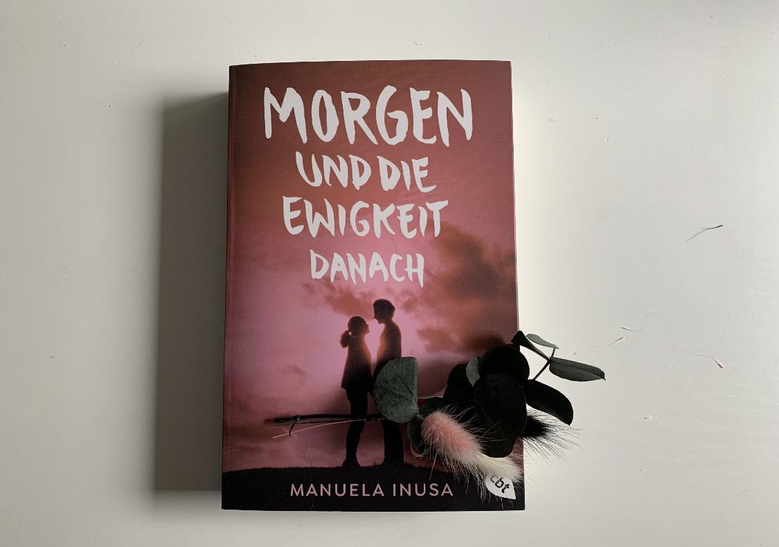 [Rezension] Manuela Inusa – Morgen und die Ewigkeit danach