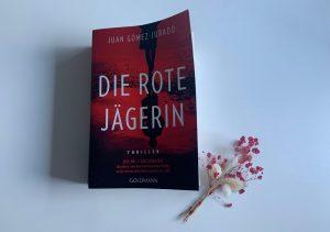 [Rezension] Juan Gómez-Jurado – Die rote Jägerin